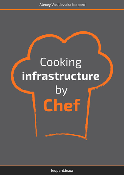 Cooking Infrastructure by Chef